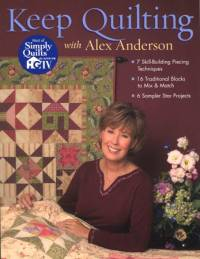 Keep Quilting - Alex Anderson