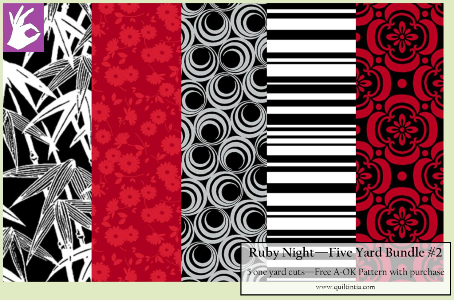 Ruby Night - Five Yard Bundle #2 - Free A-OK Pattern with Purchase