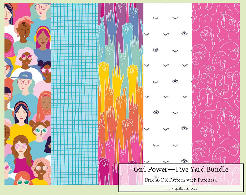 Five Yard Bundle - Girl Power - Free A-OK Pattern with Purchase