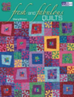 Fast and Fabulous Quilts