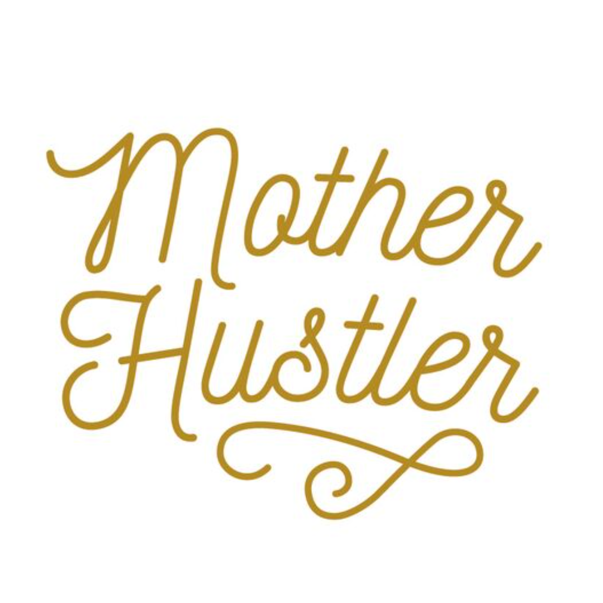 Mother Hustler Vinyl Decal