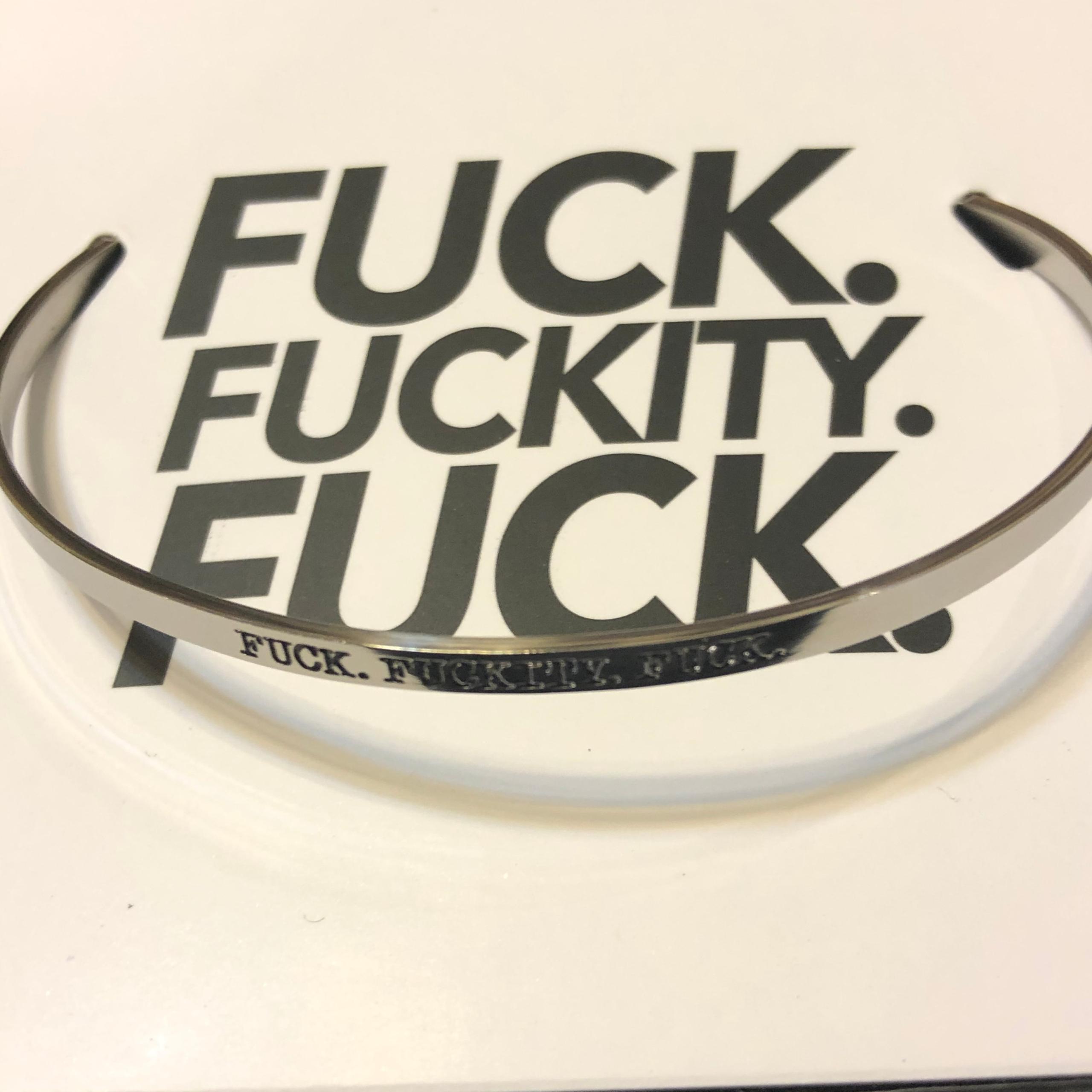 FFF Fuck Fuckity Fuck Bracelet
