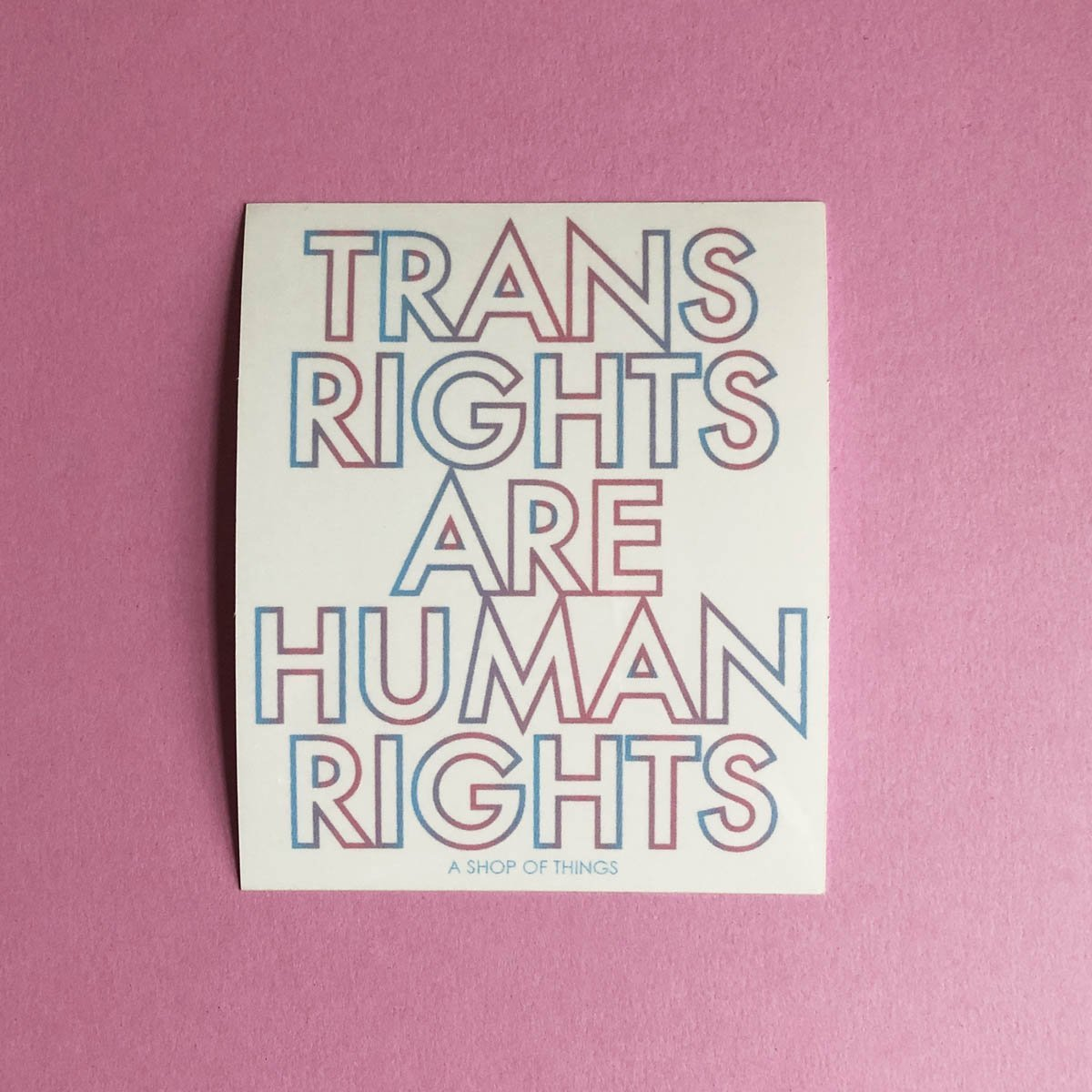 A Shop of Things Trans Rights Stickers