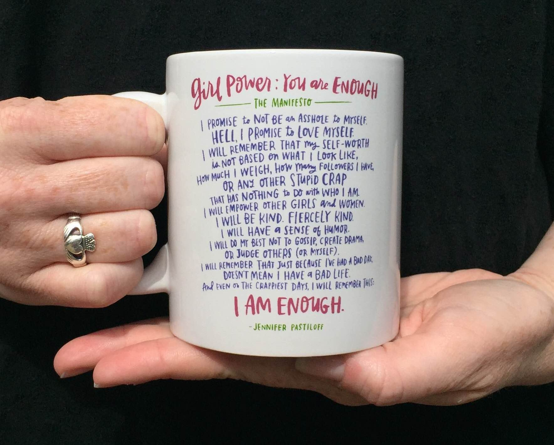 Girl Power: You Are Enough Mug