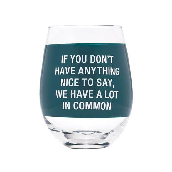 Stemless Say What? Wine Glass