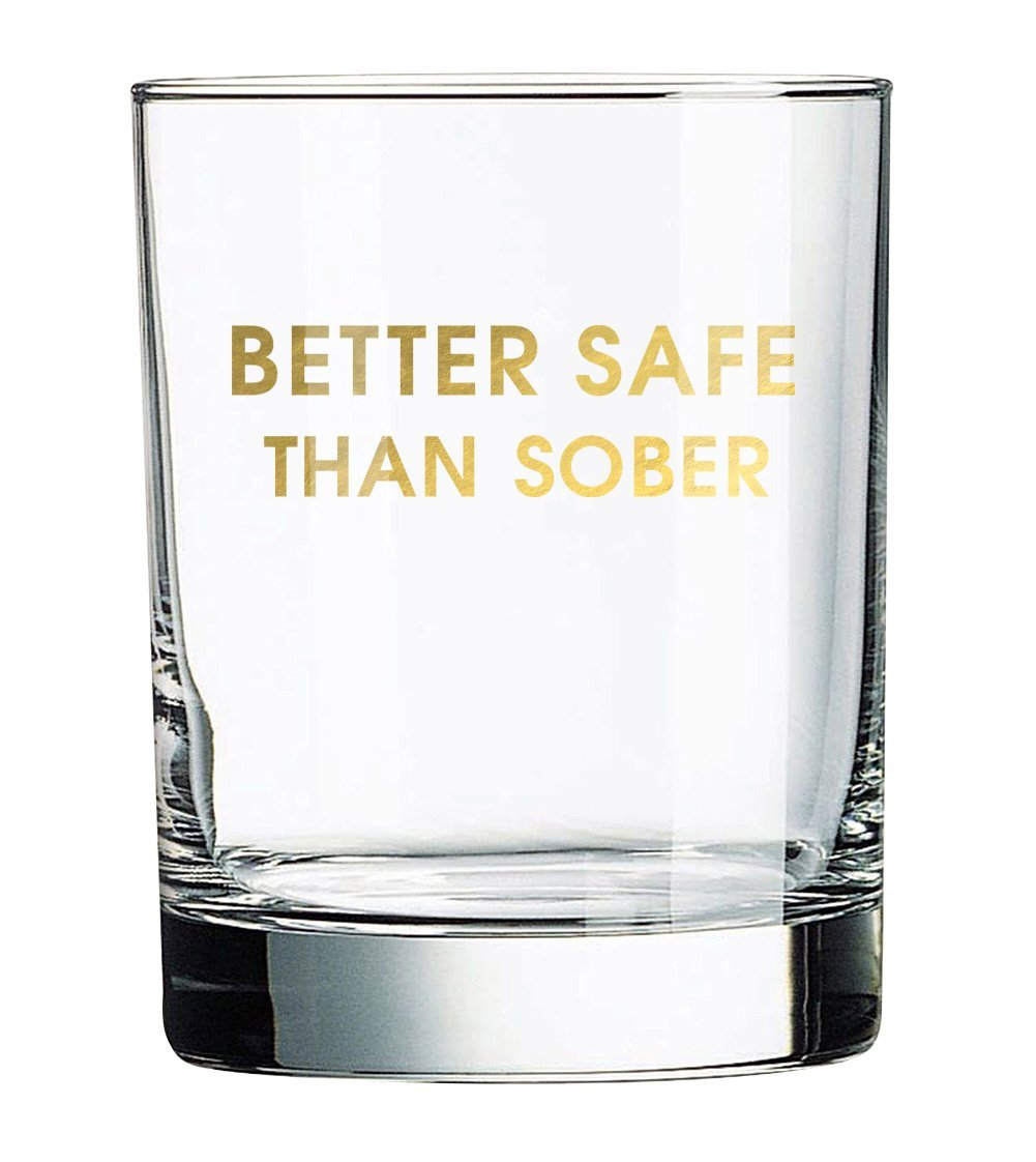 Chez G Better Safe Gold Foil Rocks Glass