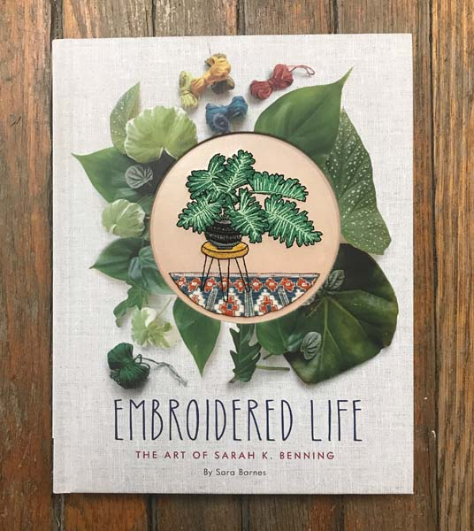 Embroidered Life: The Art of Sarah K. Benning
