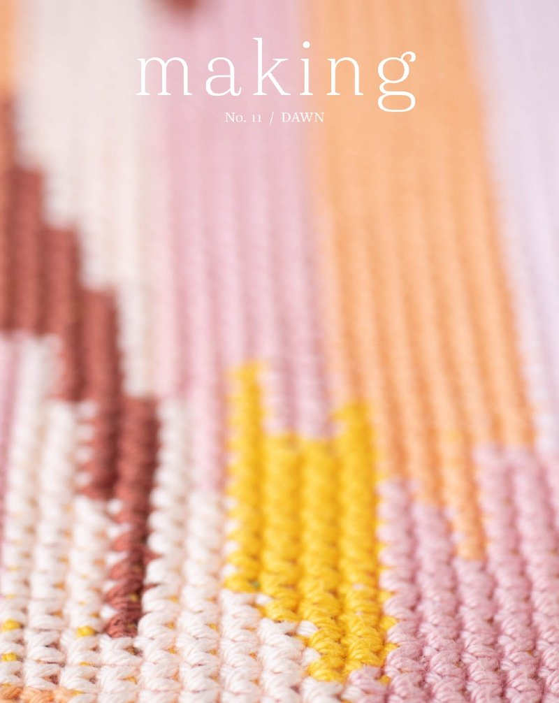 Making No. 11 / Dawn