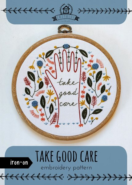 Take Good Care - Iron-on Embroidery Patterns by Cozyblue