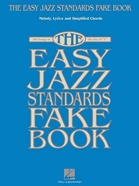 The Easy Jazz Standard Fake Book