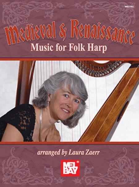 Medieval & Renaissance Music for Folk Harp