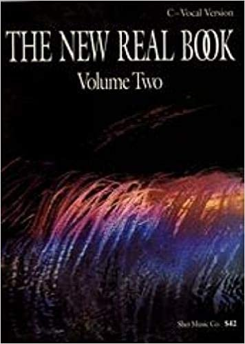 The New Real Book Volume 2 C Vocal Version