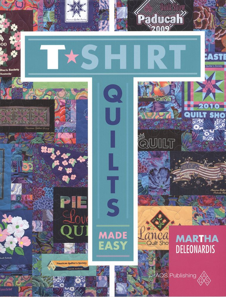 T Shirt Quilts Made Easy