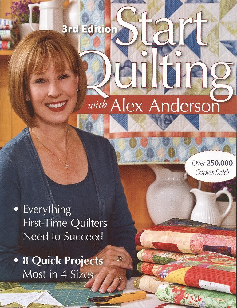 Start Quilting 3rd Edition