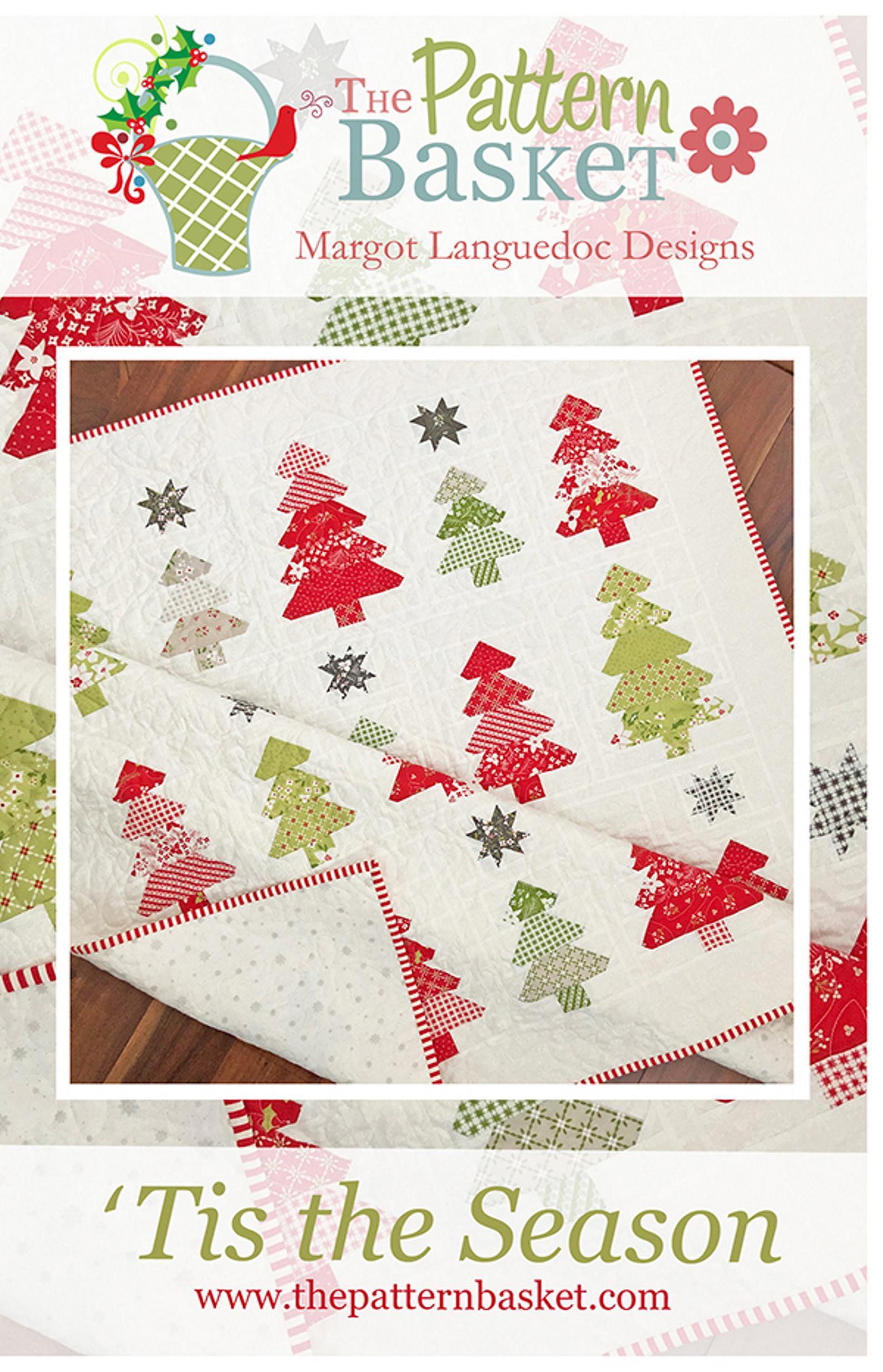 Tis the Season Quilt Pattern by The Pattern Basket Margot Languedoc