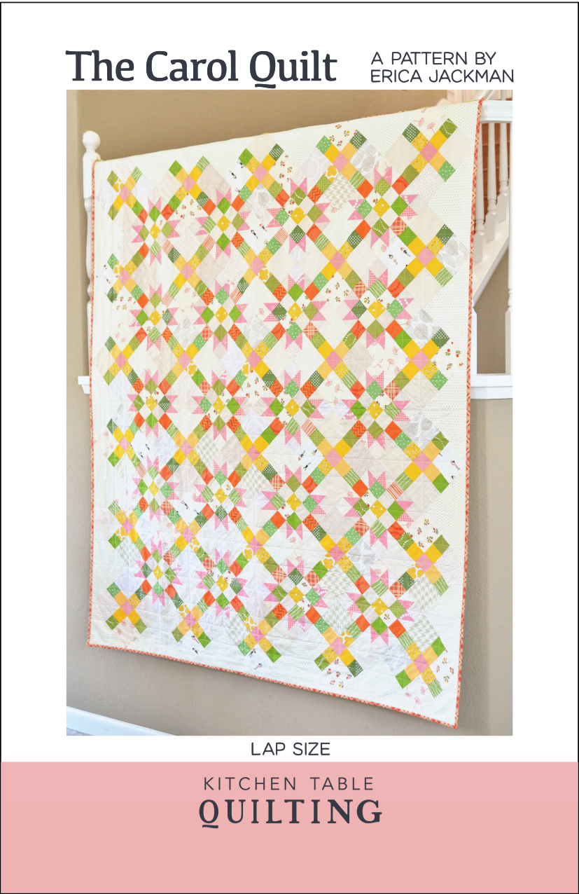 The Carol Quilt Pattern by Kitchen Table Quilting