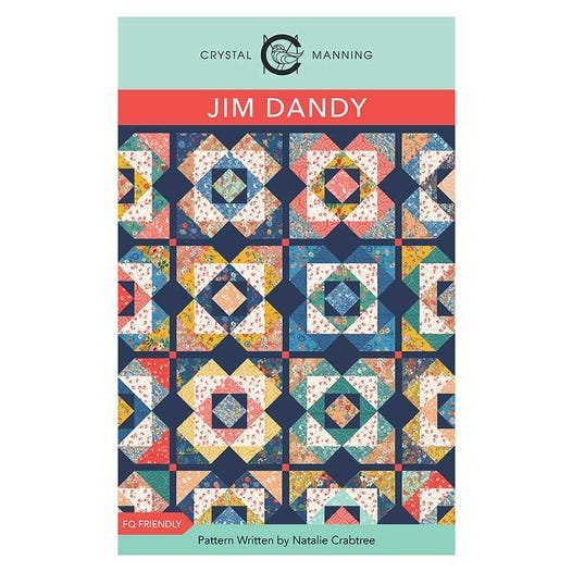 Jim Dandy Quilt Pattern from Crystal Manning