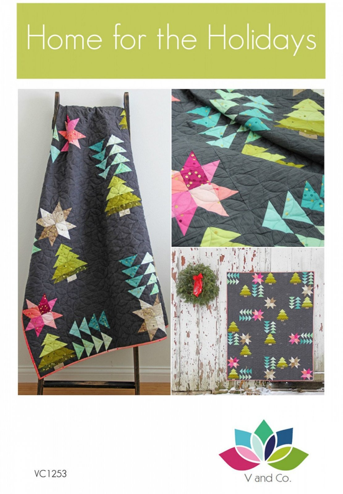 Home for the Holidays Quilt Pattern by V and Co
