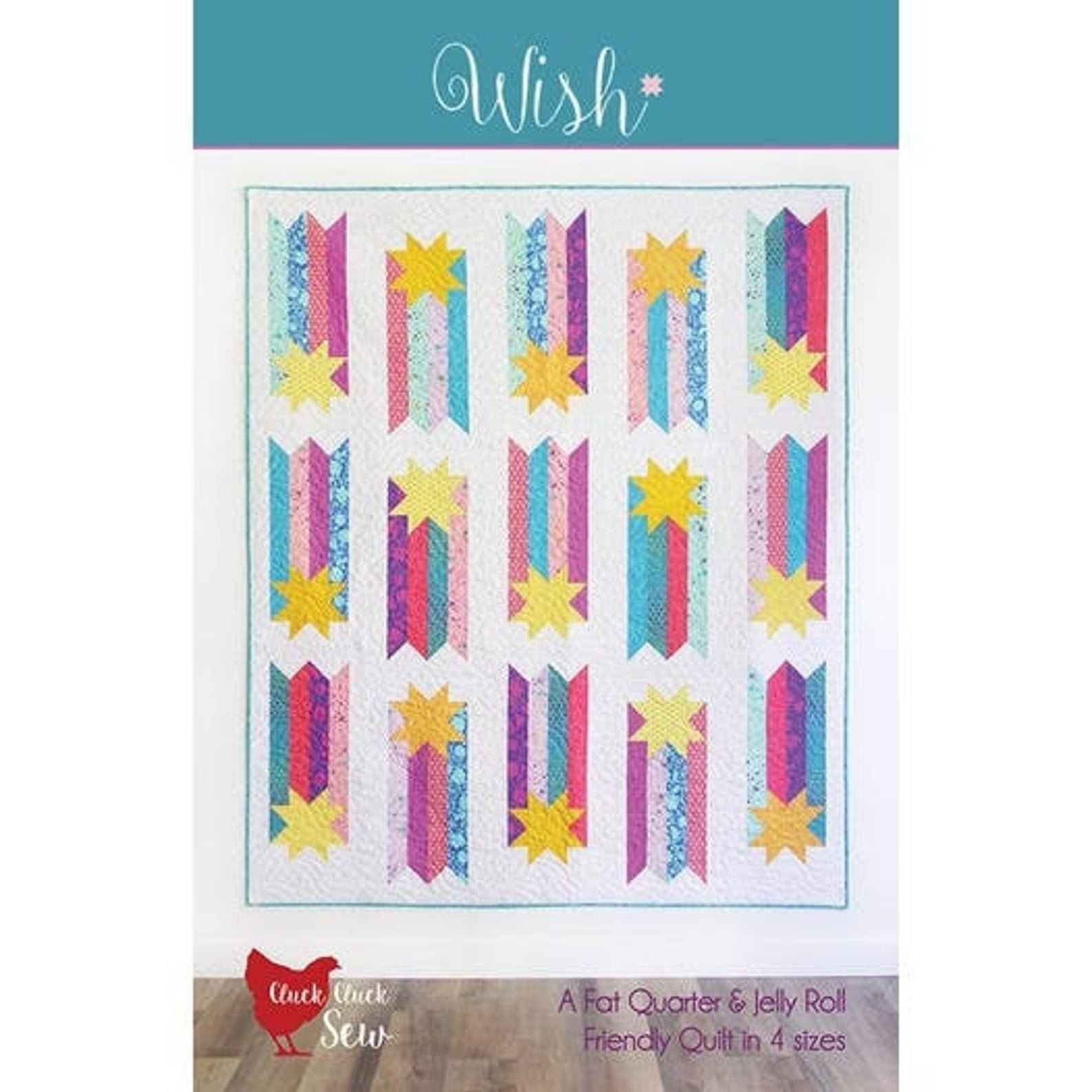 Wish Quilt Pattern by Cluck Cluck Sew