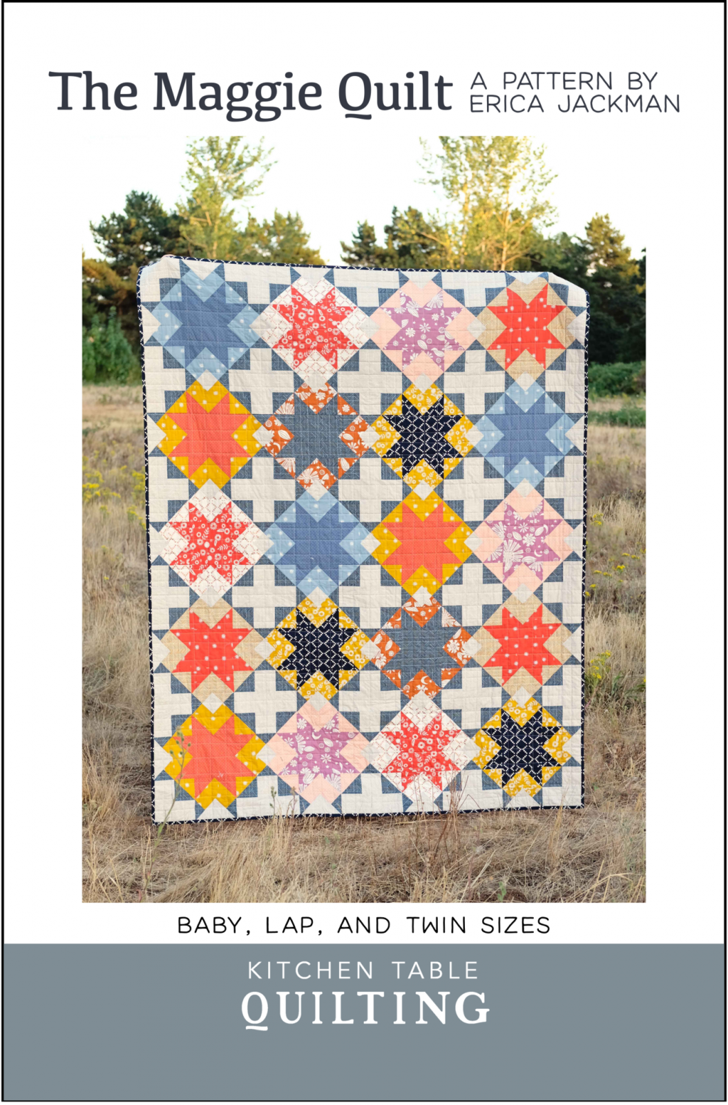 The Maggie Quilt Pattern by Kitchen Table Quilting