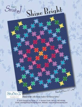 Shine Bright Quilt Pattern by Designs by Sarah J