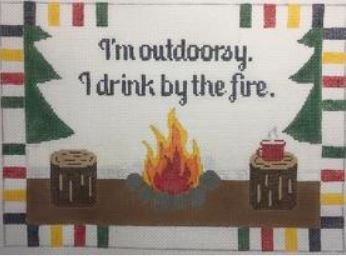 I'm Outdoorsy....By The Fire