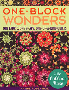 One-Block Wonders: One Fabric One Shape One-of-a-kind Quilts