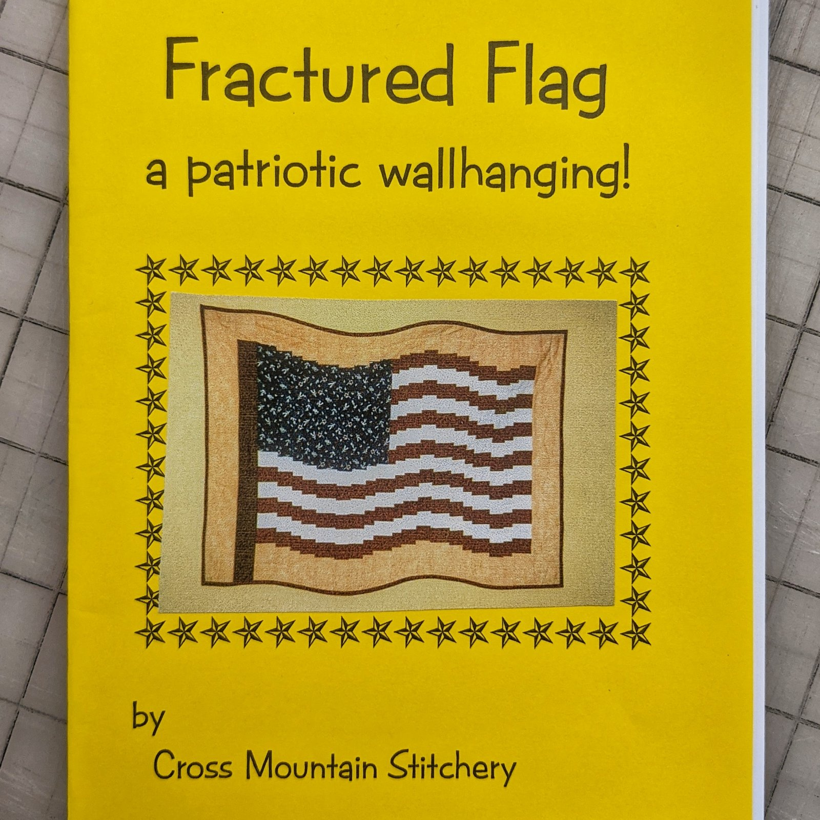 FRACTURED FLAG - A PATRIOTIC WALL HANGING!