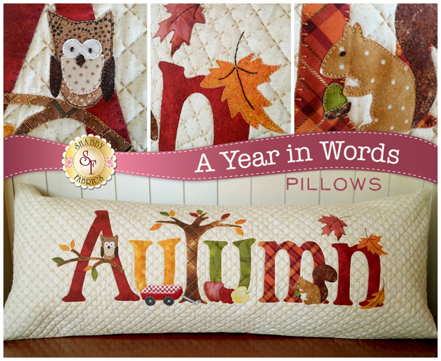 A Year In Words Autumn Pillow Applique Pattern from Shabby Fabrics