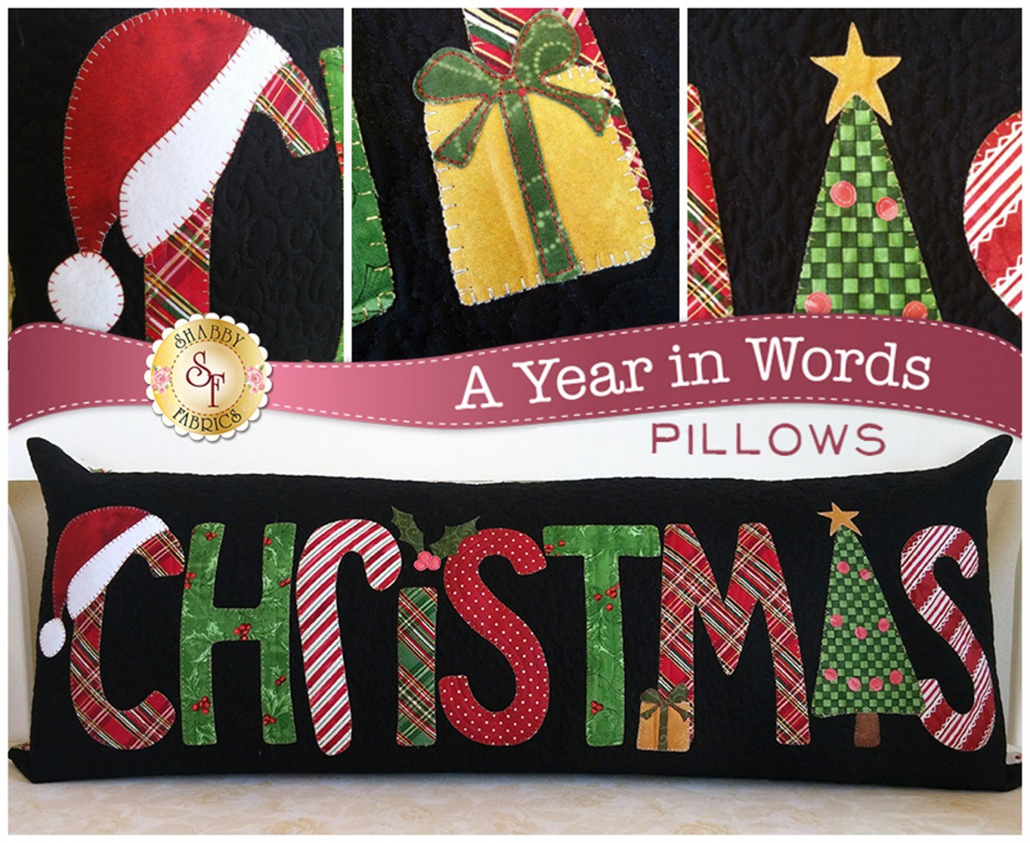 A Year In Words Christmas Pillow Patterns from Shabby Fabrics