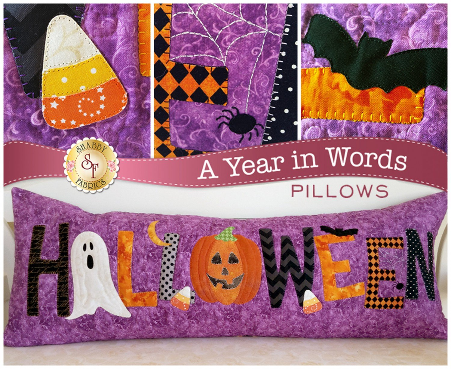 A Year In Words Halloween Pillow Patterns from Shabby Fabrics
