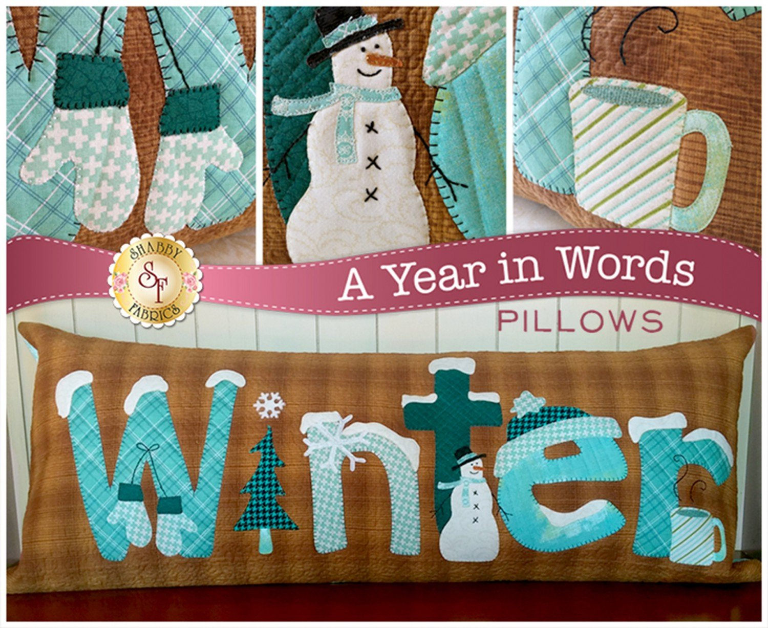 A Year In Words Pillow Applique Patterns from Shabby Fabrics