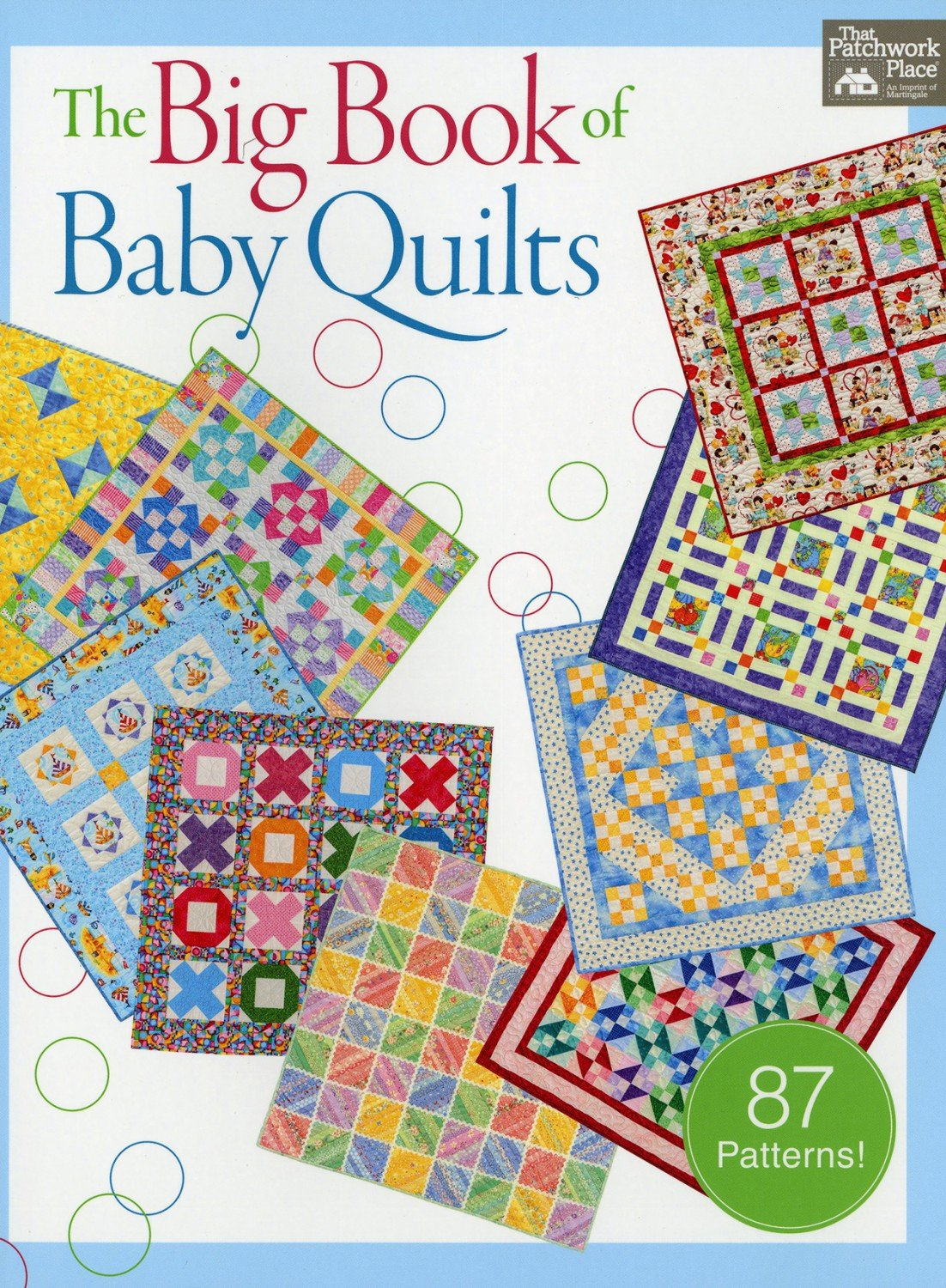 Big Book Of Baby Quilts by That Patchwork Place
