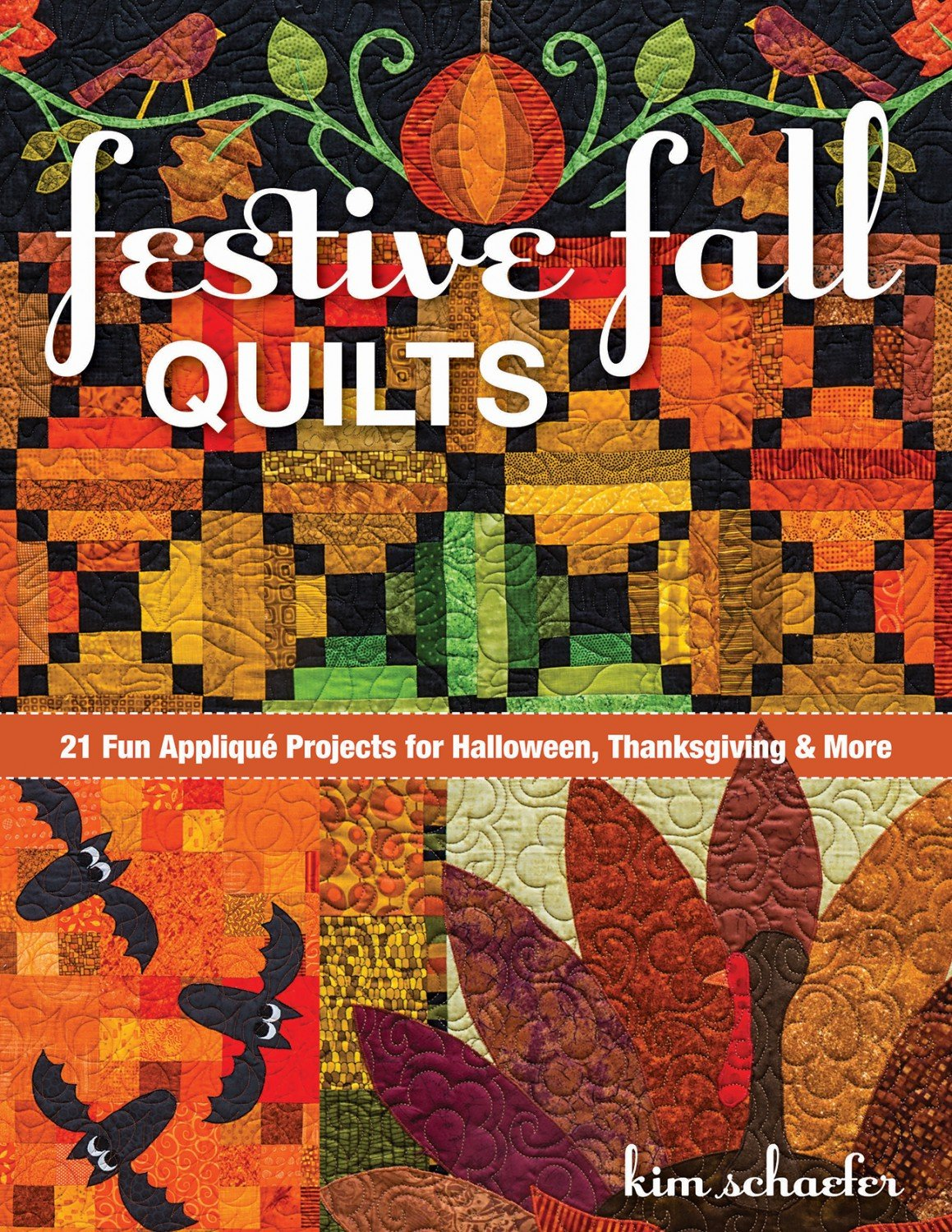 Festive Fall Quilts Soft Cover Quilt Book by Kim Schaefer