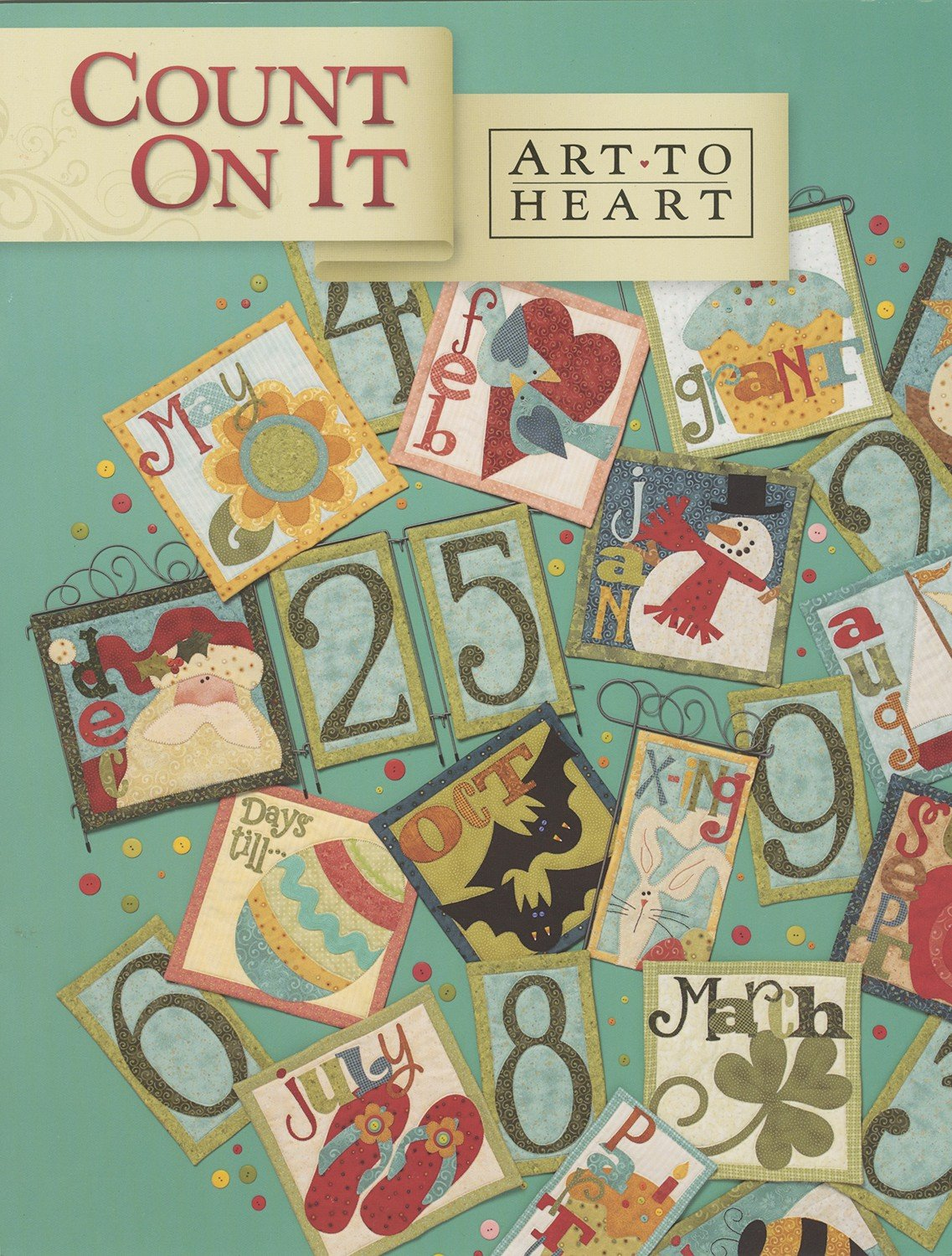 Holiday Quilt Patterns Book,  Count On It, Art To Heart