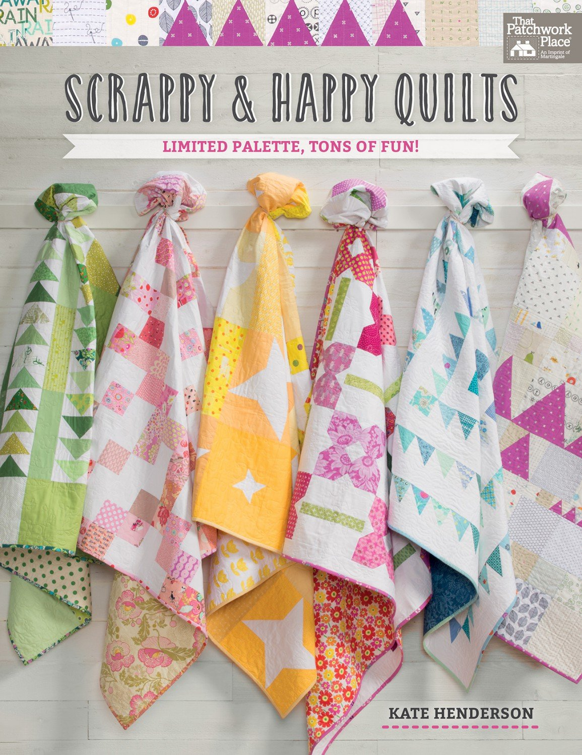 Scrappy And Happy Quilt Books by Kate Henderson