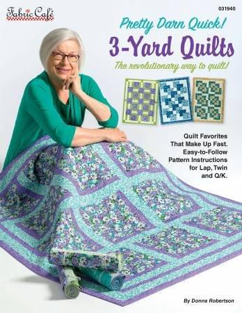 Pretty Darn Quick 3-Yard Quilts # FC031940