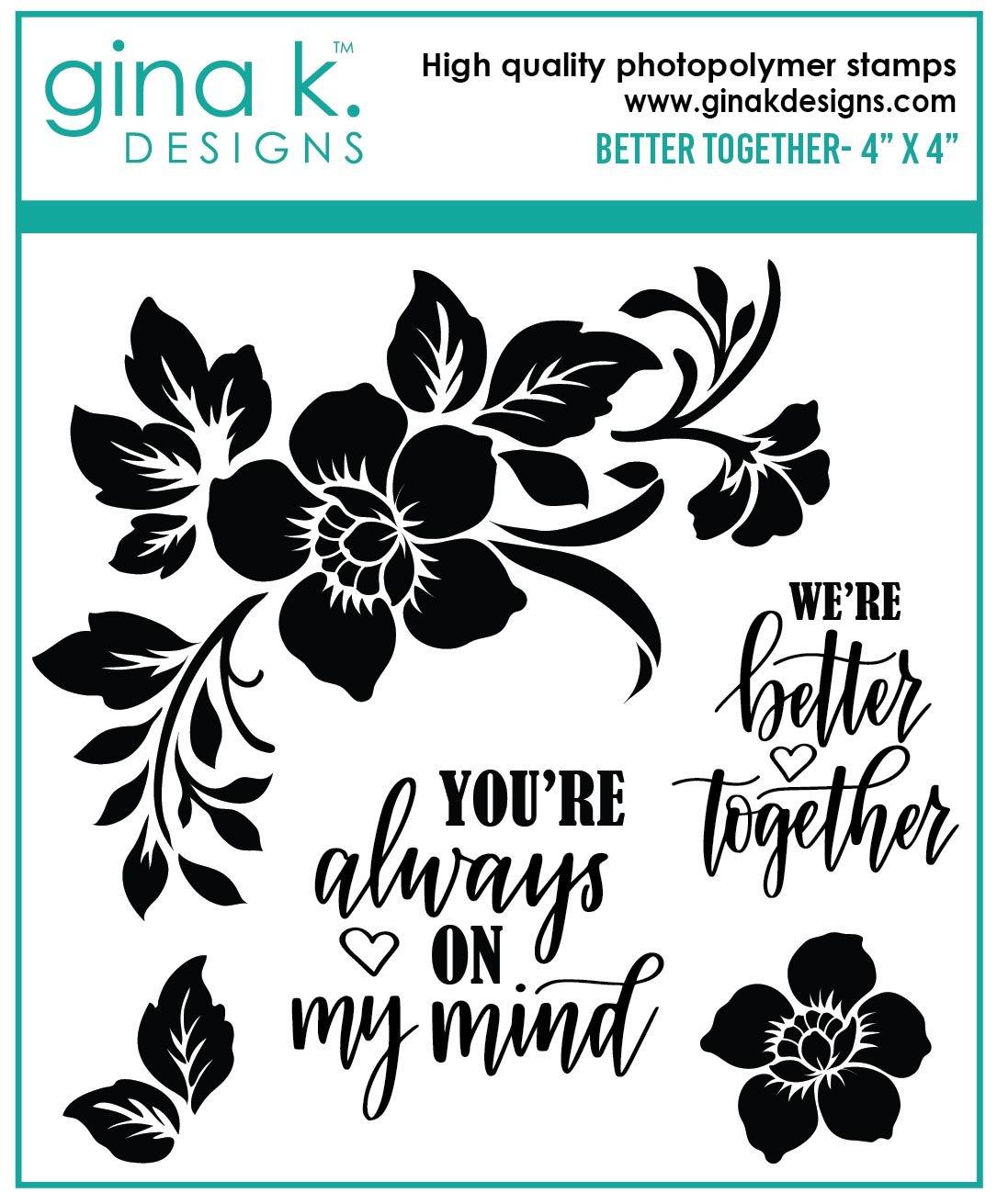 Gina K. Designs- Better Together Clear Stamp Set