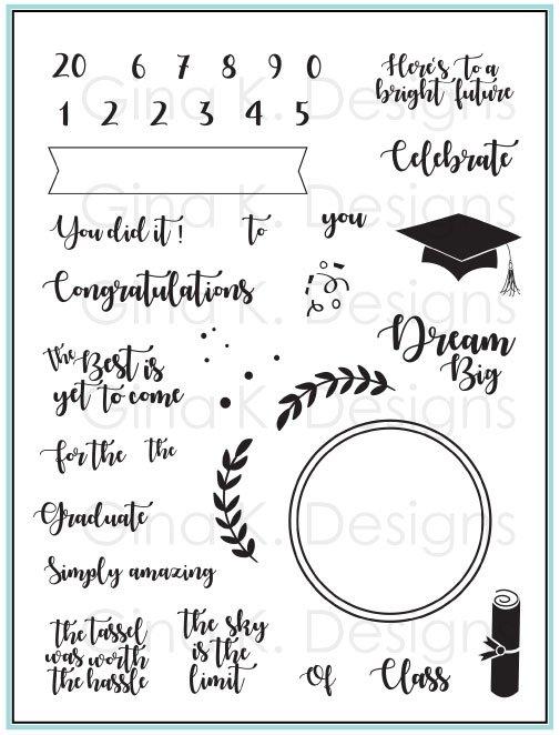 Gina K. Designs For the Grad Stamp Set