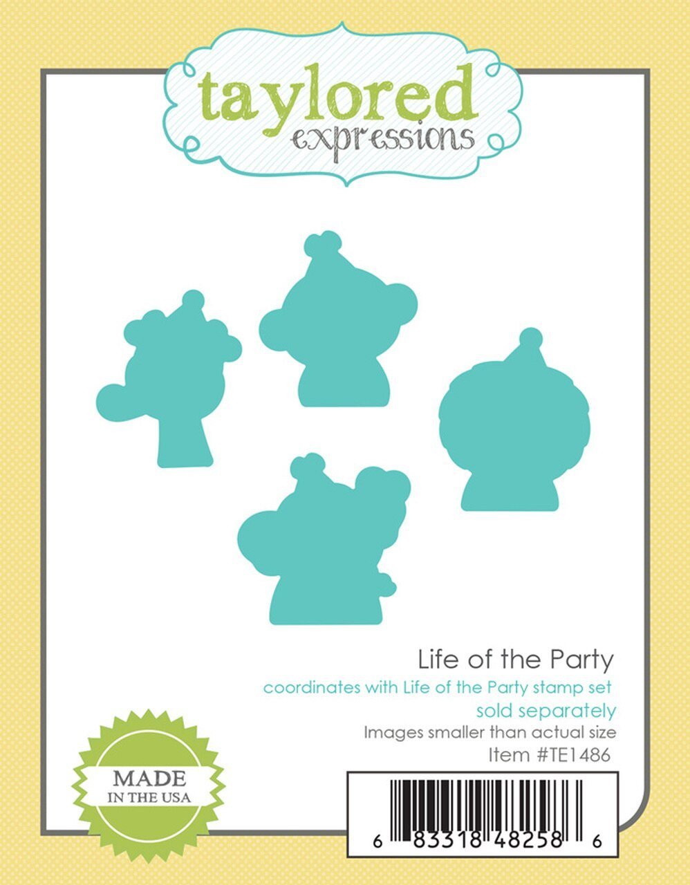 Taylored Expressions-Life of the Party Dies