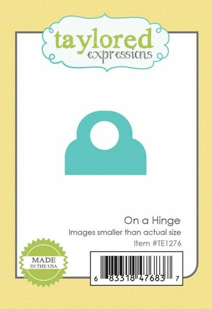 Taylored Expressions-On The Hinge Die