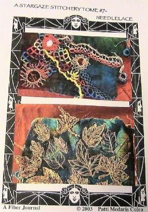 Stargaze Stitchery Tome #7~Hand & Machine Needle Lace