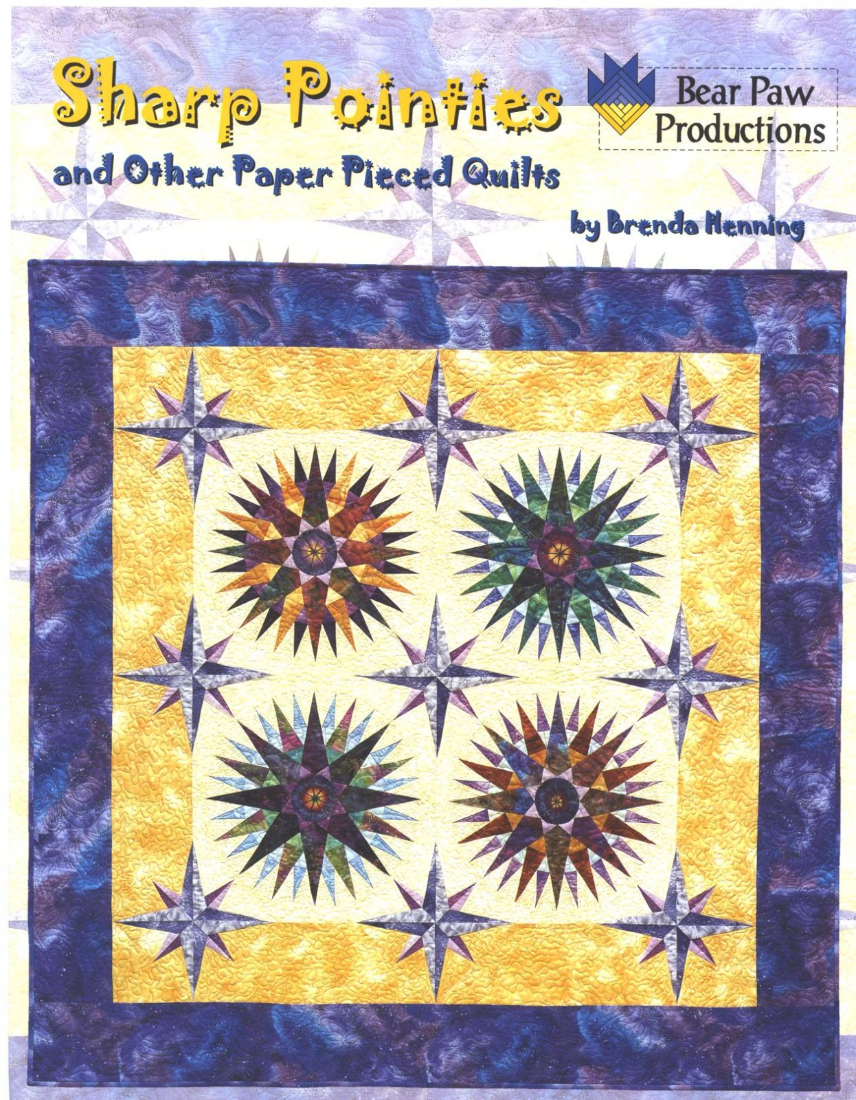 Sharp Pointies and Other Paper Pieced Quilts