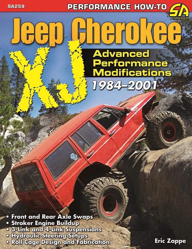 Jeep Cherokee XJ 1984-2001 Advanced Performance Modifications (Eric Zappe)