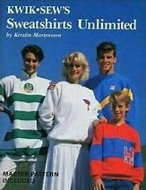 Kwik Sew's Sweatshirts Unlimited By Kerstin Martensson