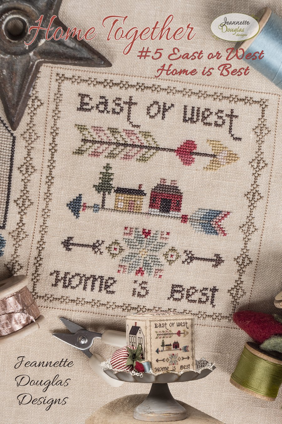 Home Together #5 East or West, Home is Best chart - Jeannette Douglas