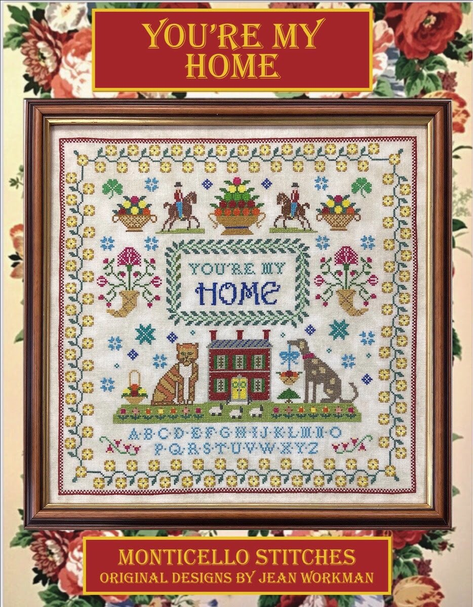 Youre My Home chart - Monticello Stitches