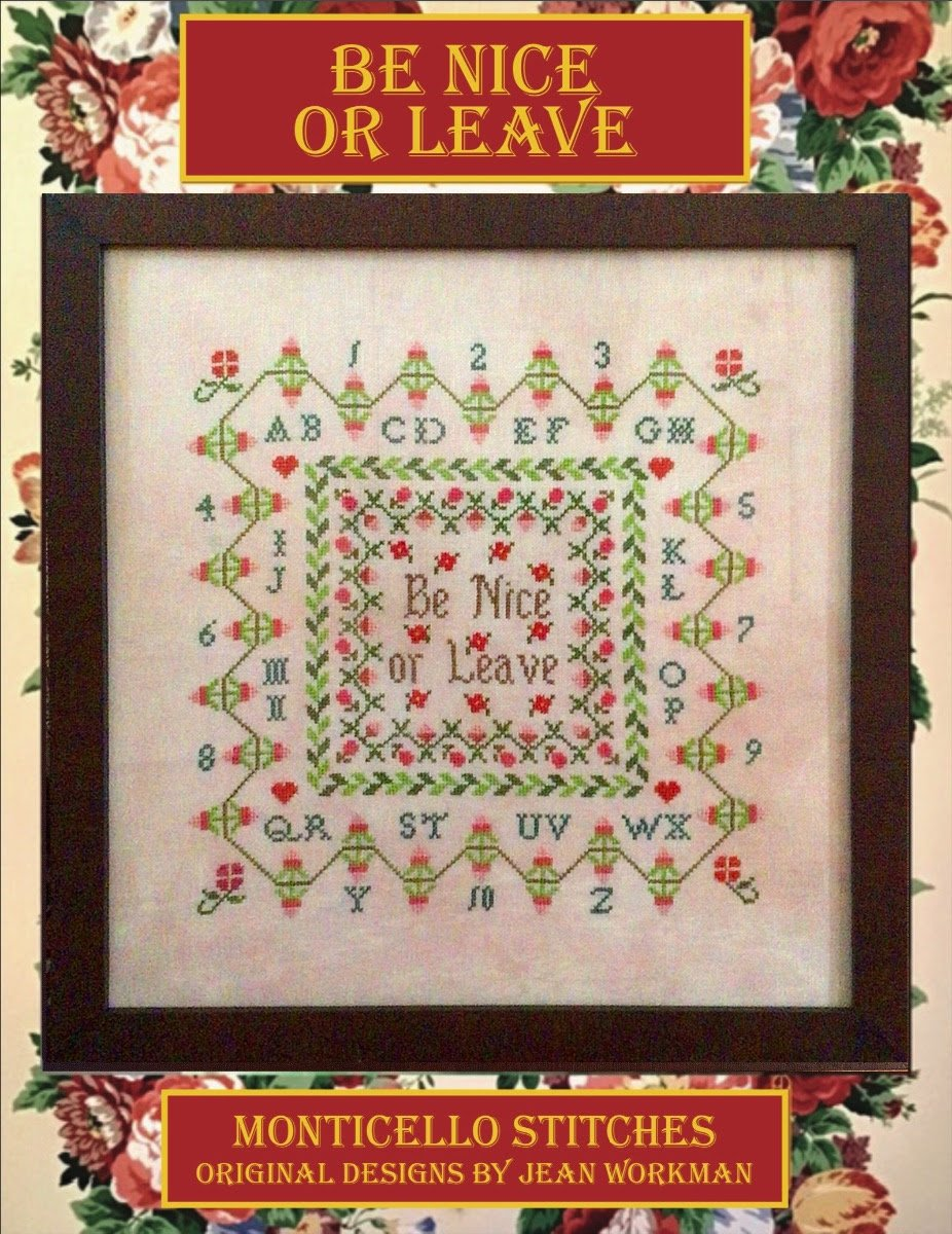 Be Nice or Leave chart - Monticello Stitches