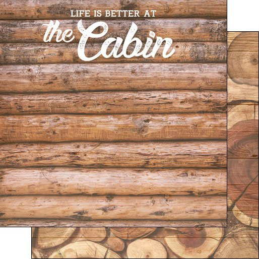 Cabin, Life Is Better At The