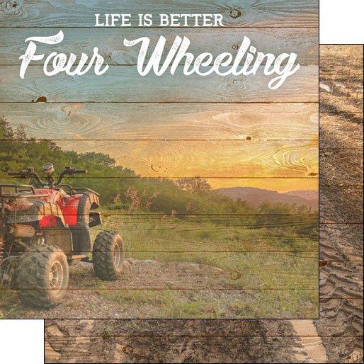 Four Wheeling, Life Is Better